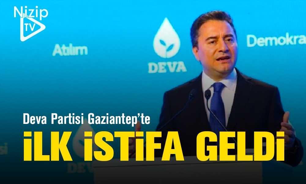 Deva Partisi Gaziantep'te İlk İstifa Geldi